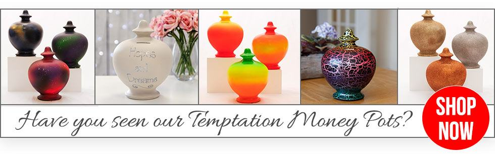 Temptation Money Pots