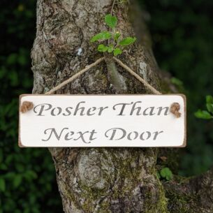 Austin Sloan 'Posher Than Next Door' White Wooden Sign