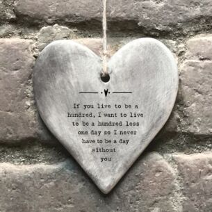 'Live To Be One Hundred' Rustic Hanging Heart