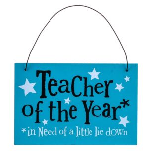 Teacher of the Year Hanging Sign