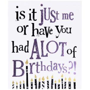 The Bright Side A Lot Of Birthdays Birthday Card