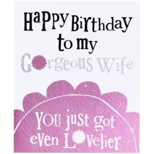 The Bright Side Gorgeous Wife Birthday Card