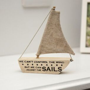 We can't control the wind but we can adjust the sails Woodland Boat
