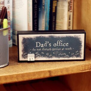 'Dad's Office' – Wooden Block
