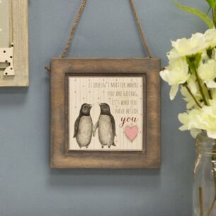 East of India Penguins It doesn't Matter Where Wooden Plaque