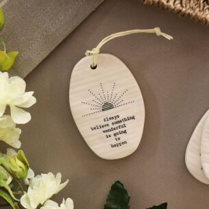 'Always Believe' Porcelain Hanger