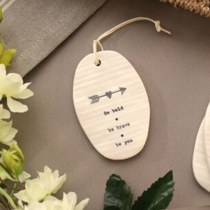 'Be Bold' Porcelain Hanger