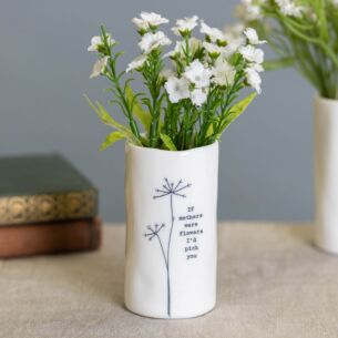 'If Mothers Were Flowers' Small Porcelain Vase