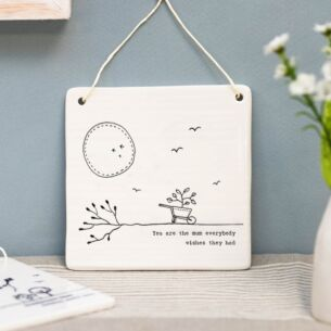 'You Are The Mum' Hanging Porcelain Sign