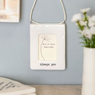 'Always You' Mini Hanging Frame