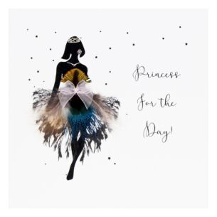 'Princess For The Day' Card