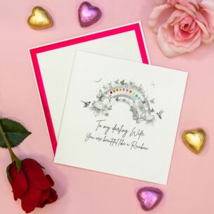 'You Are Beautiful Like A Rainbow' Wife Valentine's Day Card