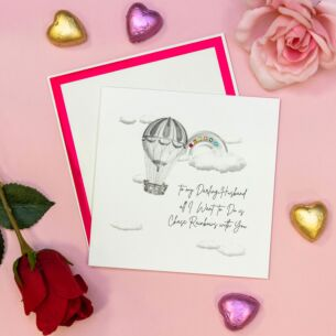 'All I Want To Do Is Chase Rainbows' Husband Valentine's Day Card