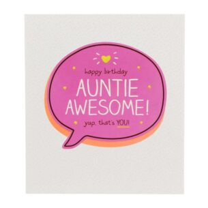 Auntie Awesome Yup. Thats You! Card