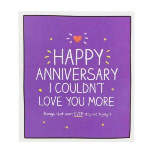 Happy Anniversary I Couldn't Love You More Card