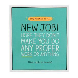 New Job 'Do Proper Work' Card
