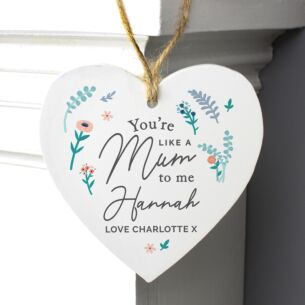 Personalised 'You're Like A Mum To Me' Wooden Heart Decoration