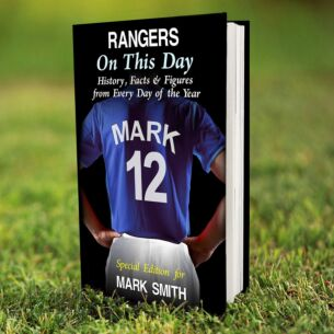 Personalised Rangers On This Day Hardback Book