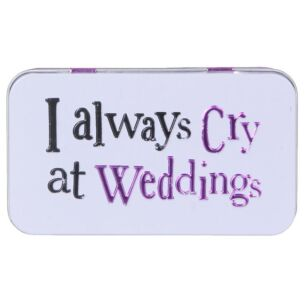 I Always Cry At Weddings Tissue Tin
