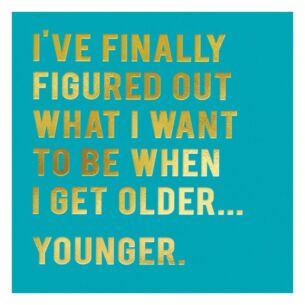 Cloud Nine 'When I Get Older' Card