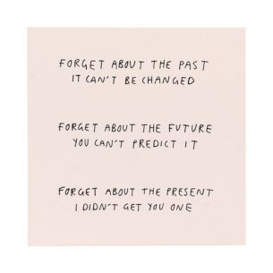 Good Things 'Forget About The Past' Card