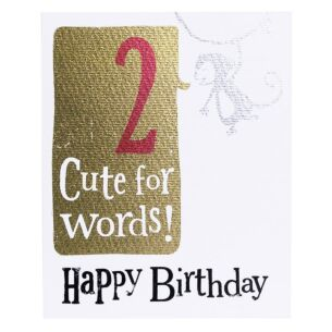 '2 Cute For Words' Birthday Card