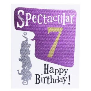 'Spectacularly 7' Birthday Card