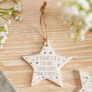 'A Teacher Is A Star' Ceramic Star Decoration