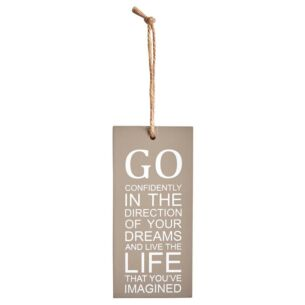 Go Confidently Hanging Quote Sign