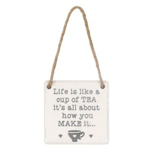Transomnia 'Life Is Like A Cup of Tea' Ceramic Sign