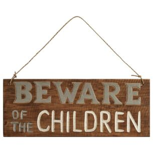 Transomnia 'Beware Of The Children' Wooden Sign