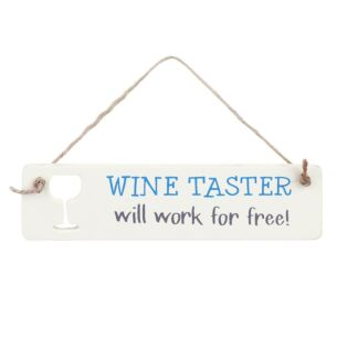 'Wine Taster' Sign