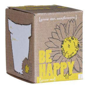 Be Happy Grow Me Sunflowers