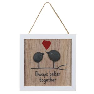 'Better Together' Pebble Sign