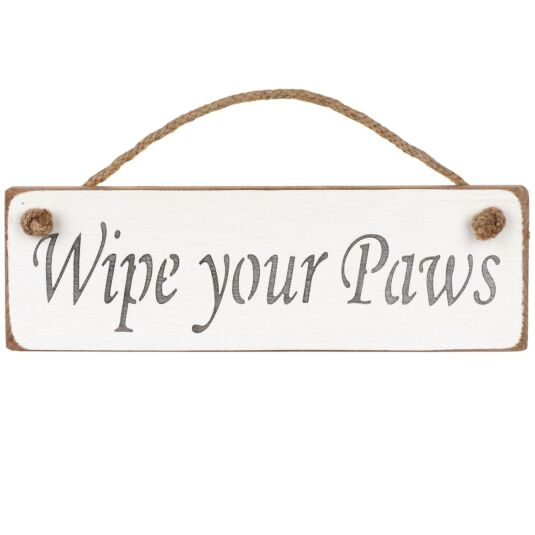 'Wipe Your Paws' White Wooden Sign