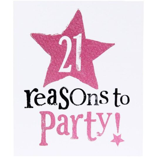 21 Reasons To Party Birthday Card