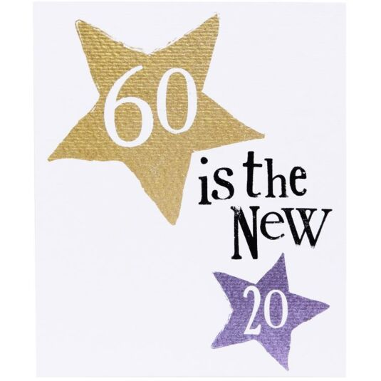 60 Is The New 20 Birthday Card
