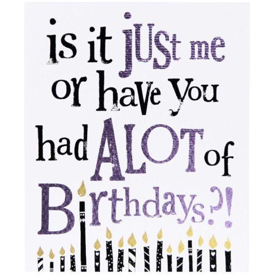 A Lot Of Birthdays Birthday Card