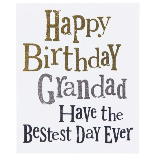 Grandad Have the Bestest Day Ever Birthday Card