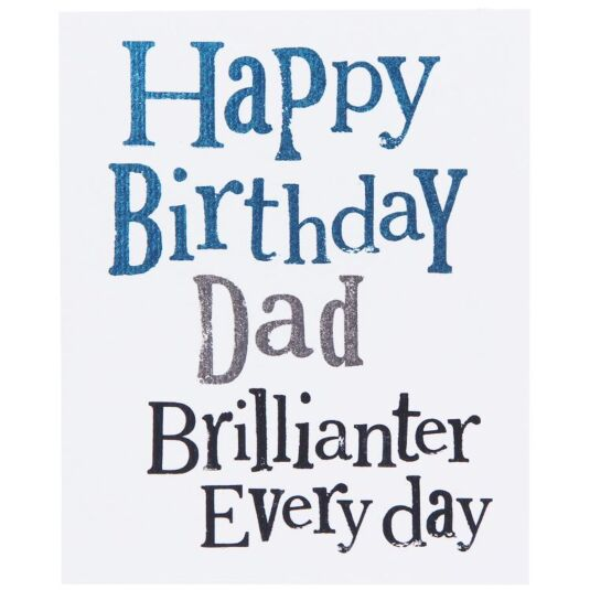 Brillianter Everyday Dad's Birthday Card