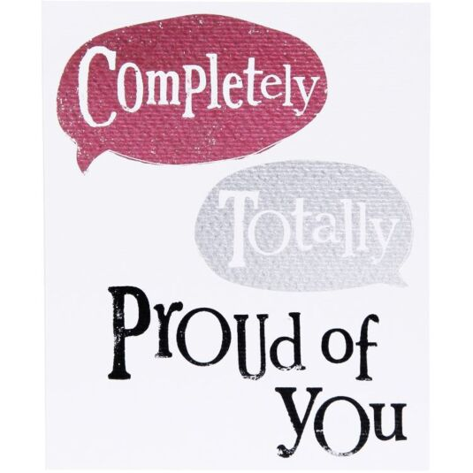 Completely, Totally Proud Card