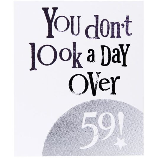 A Day Over 59 Birthday Card