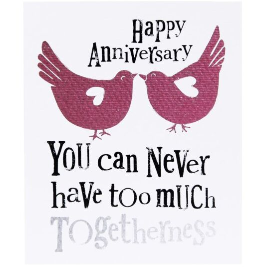 Never Too Much Togetherness Anniversary Card