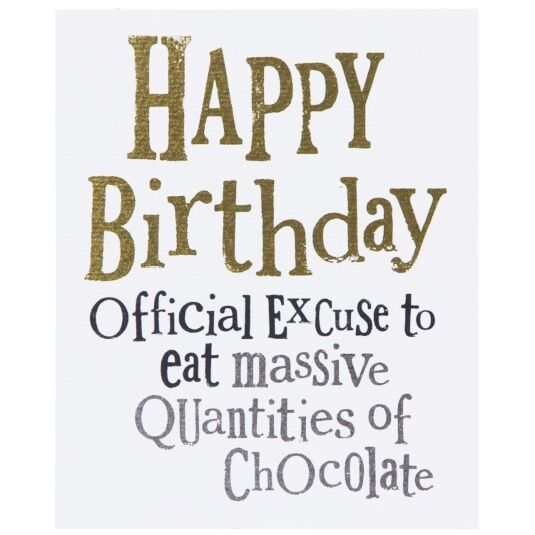 The Bright Side Official Excuse to Eat Chocolate Birthday Card – Chocolate Birthday Cards