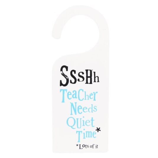 SHHH Teacher Needs Quiet Time Sign