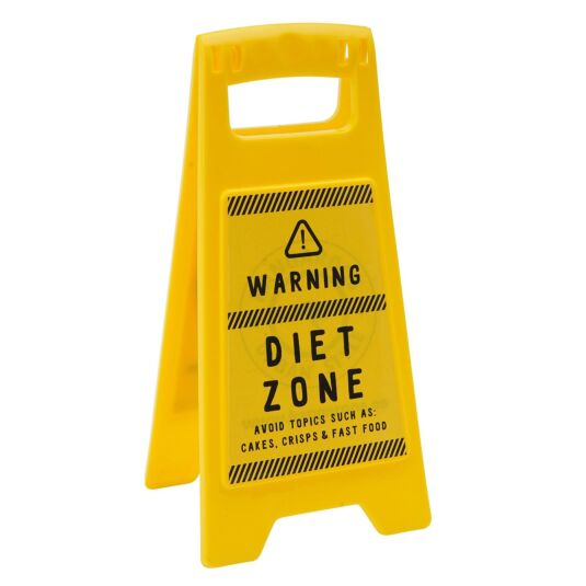 Eureka 'Diet Zone' Desk Sign