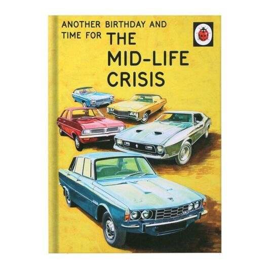The Mid-Life Crisis Card