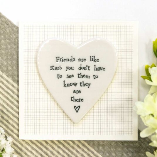 'Friends Are Like Stars' Porcelain Heart Card