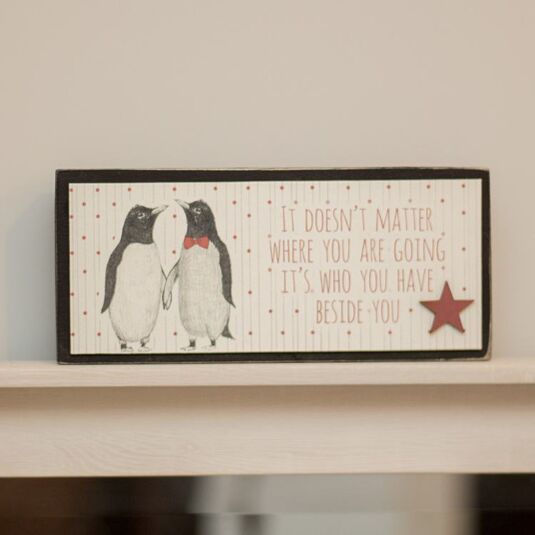 It doesn't Matter Where Penguins Large Wooden Block