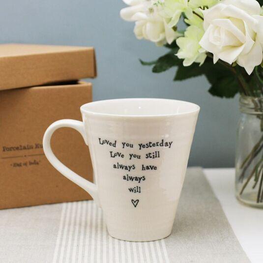 Loved You Yesterday Porcelain Mug